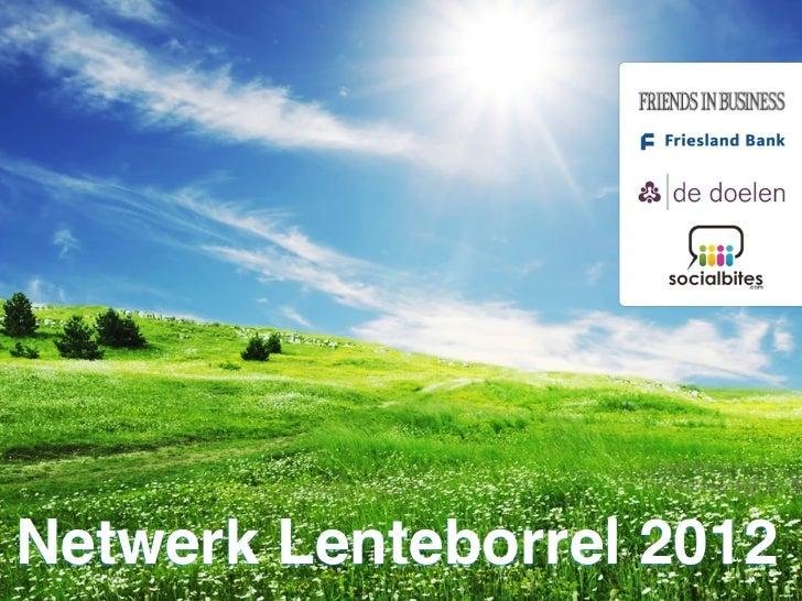 Netwerk Lenteborrel 2012Foto: Spek via Nikon Club Nederland