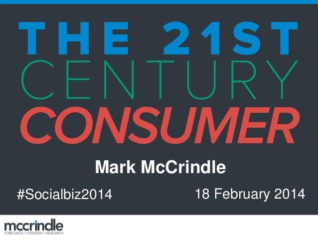 Mark McCrindle #Socialbiz2014  18 February 2014