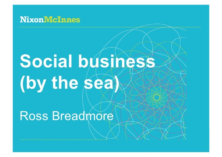 Social business(by the sea)Ross BreadmorePage 1 | Social business | October 2011