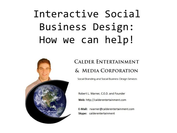 Interactive Social Business Design: How we can help!<br />