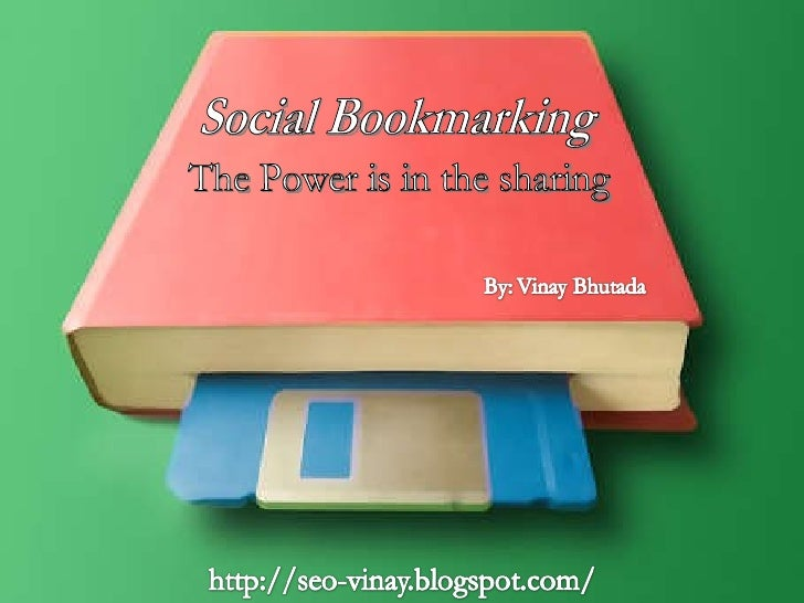 Social Bookmarking The Power is in the sharing