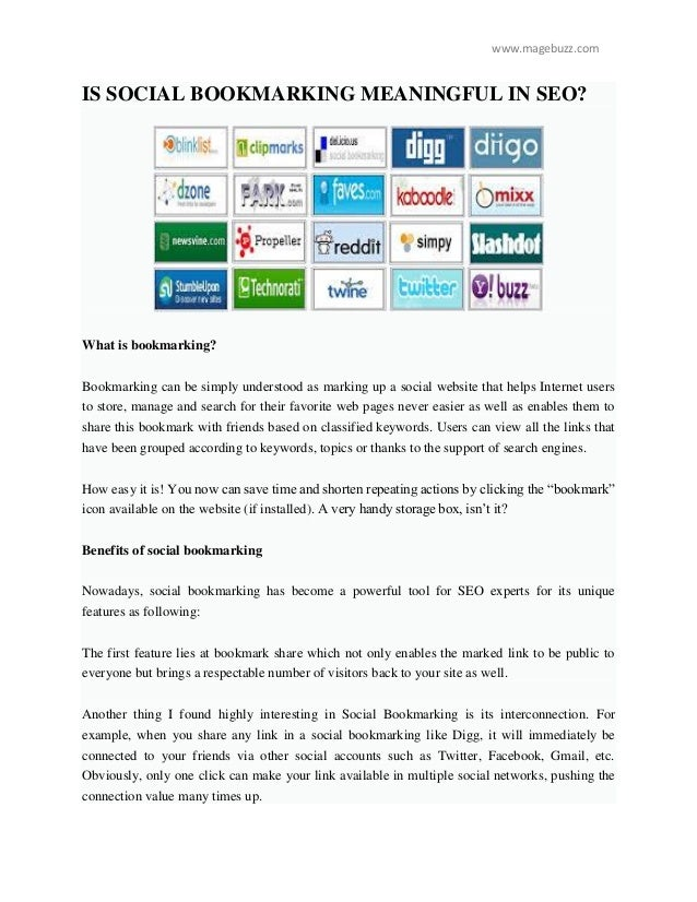 www.magebuzz.com IS SOCIAL BOOKMARKING MEANINGFUL IN SEO? What is bookmarking? Bookmarking can be simply understood as mar...