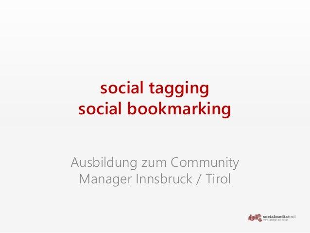 social tagging social bookmarking Ausbildung zum Community Manager Innsbruck / Tirol