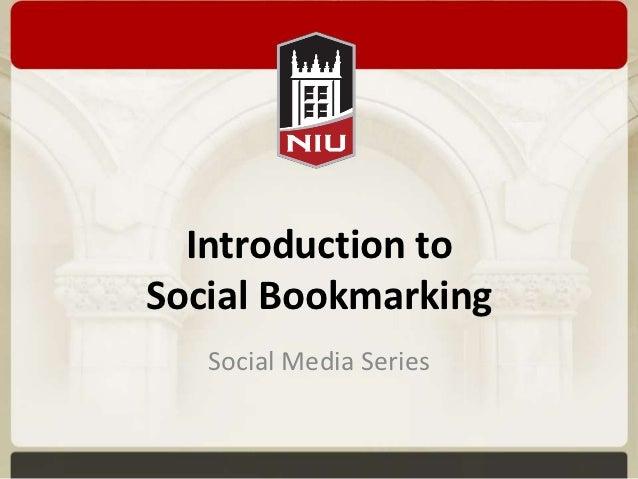 Introduction toSocial Bookmarking   Social Media Series