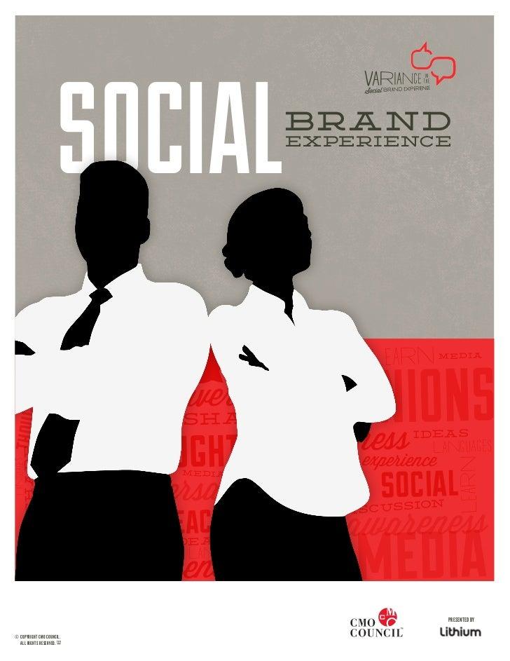 SOCIAL                   BRAND                                                  EXPERIENCE                                ...
