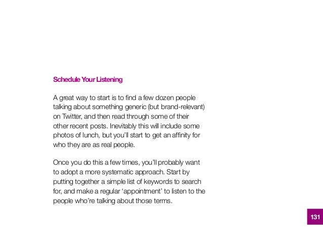 ScheduleYourListening A great way to start is to find a few dozen people talking about something generic (but brand-relevan...