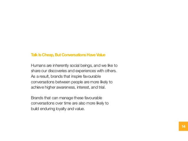 TalkIsCheap,ButConversationsHaveValue Humans are inherently social beings, and we like to share our discoveries and experi...