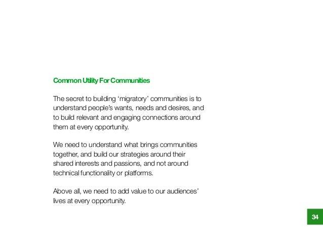 CommonUtilityForCommunities The secret to building 'migratory' communities is to understand people's wants, needs and desi...