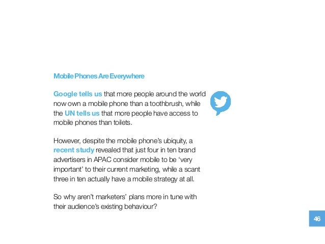 MobilePhonesAreEverywhere Google tells usthat more people around the world now own a mobile phone than a toothbrush, whil...