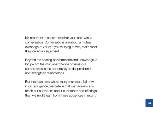 It's important to assert here that you can't 'win' a conversation. Conversations are about a mutual exchange of value; if ...