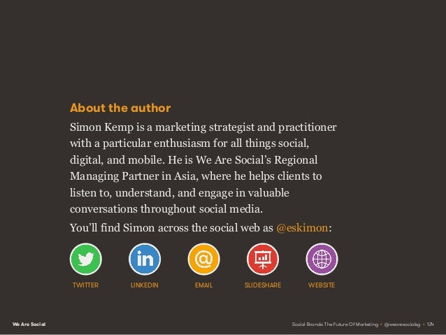 We Are Social About We Are Social We Are Social is a global conversation agency. We help brands to listen to, understand, ...