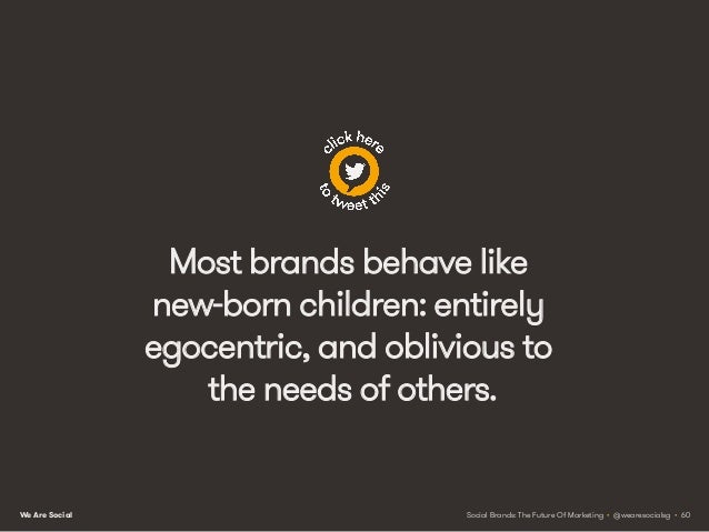 We Are Social Brand appeal However, studies have found that the traits we find most appealing in other people are those th...
