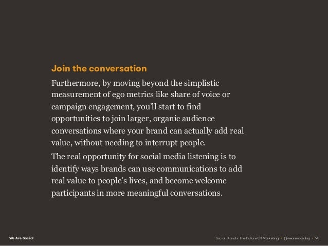 We Are Social Getting started The first step towards uncovering these rich insights is to identify who you want to listen ...