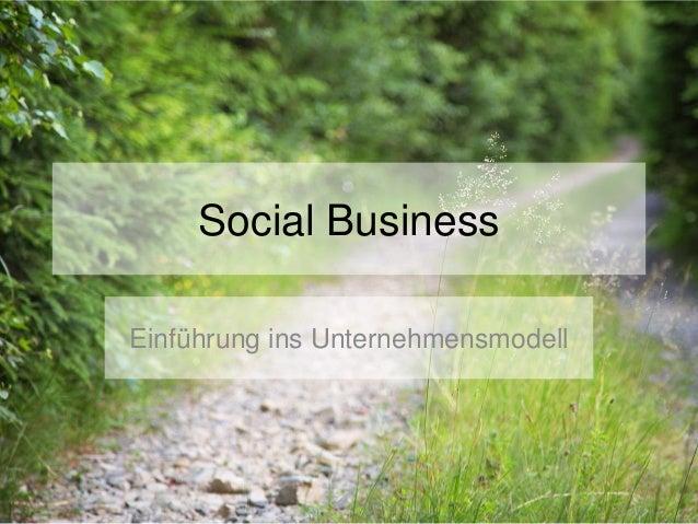 Social Business Einführung ins Unternehmensmodell