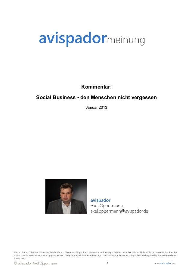 Kommentar:                        Social Business - den Menschen nicht vergessen                                          ...