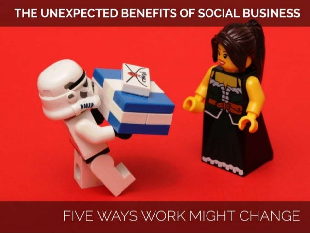 Social Business - Five Ways Your Work May Change