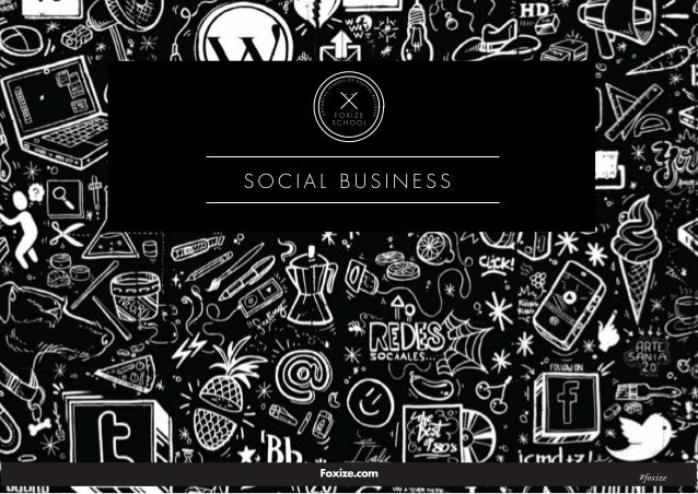 Social Business para empresas - Foxize School