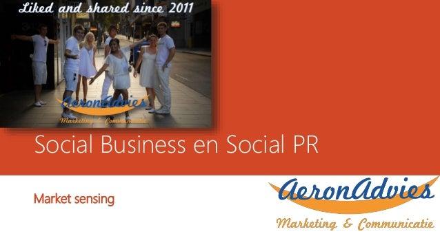 Social Business en Social PR Market sensing