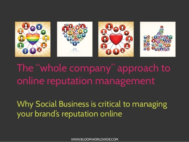 """The """"whole company"""" approach to online reputation management Why Social Business is critical to managing your brand's repu..."""