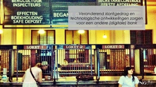 Veranderend klantgedrag en technologische ontwikkelingen zorgen voor een andere (digitale) bank Webwinkel Vakdagen 2015 | ...