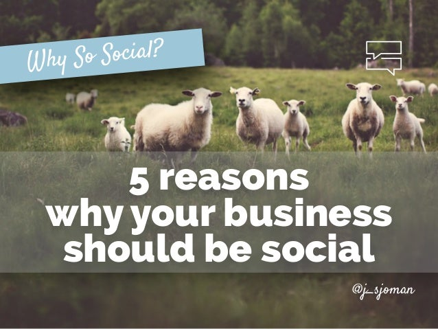 @j_sjoman 5 reasons 