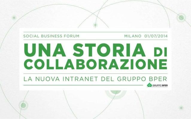 Cristina Toselli - The New BPER Intranet: a collaboration history