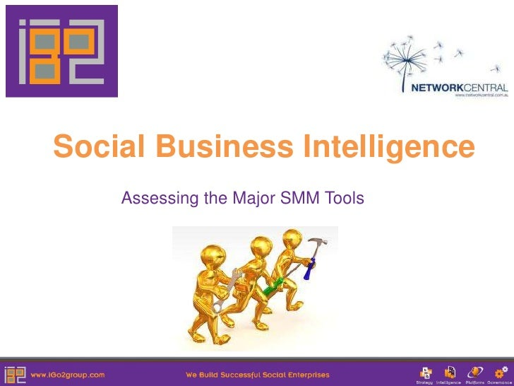 Social Business Intelligence    Assessing the Major SMM Tools