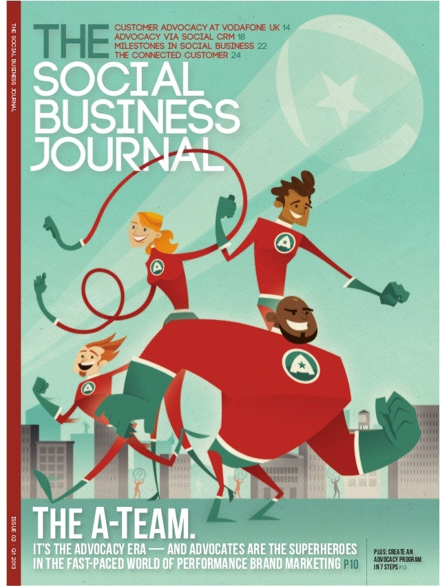 THE SOCIAL BUSINESS JOURNAL                              THE A-TEAM. ISSUE 02 · Q1 2013                              IT's ...