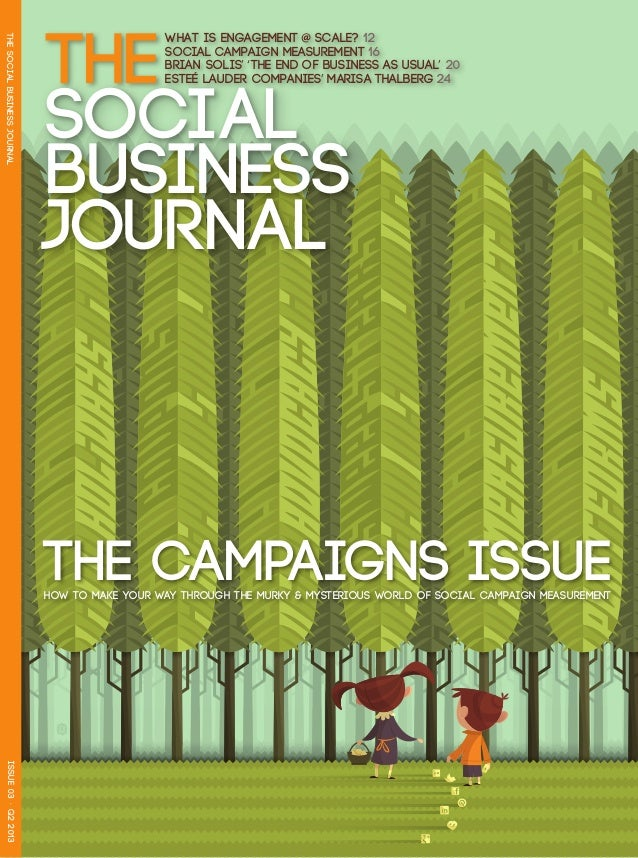 THE                                                WHAT IS ENGAGEMENT @ SCALE? 12THE SOCIAL BUSINESS JOURNAL              ...