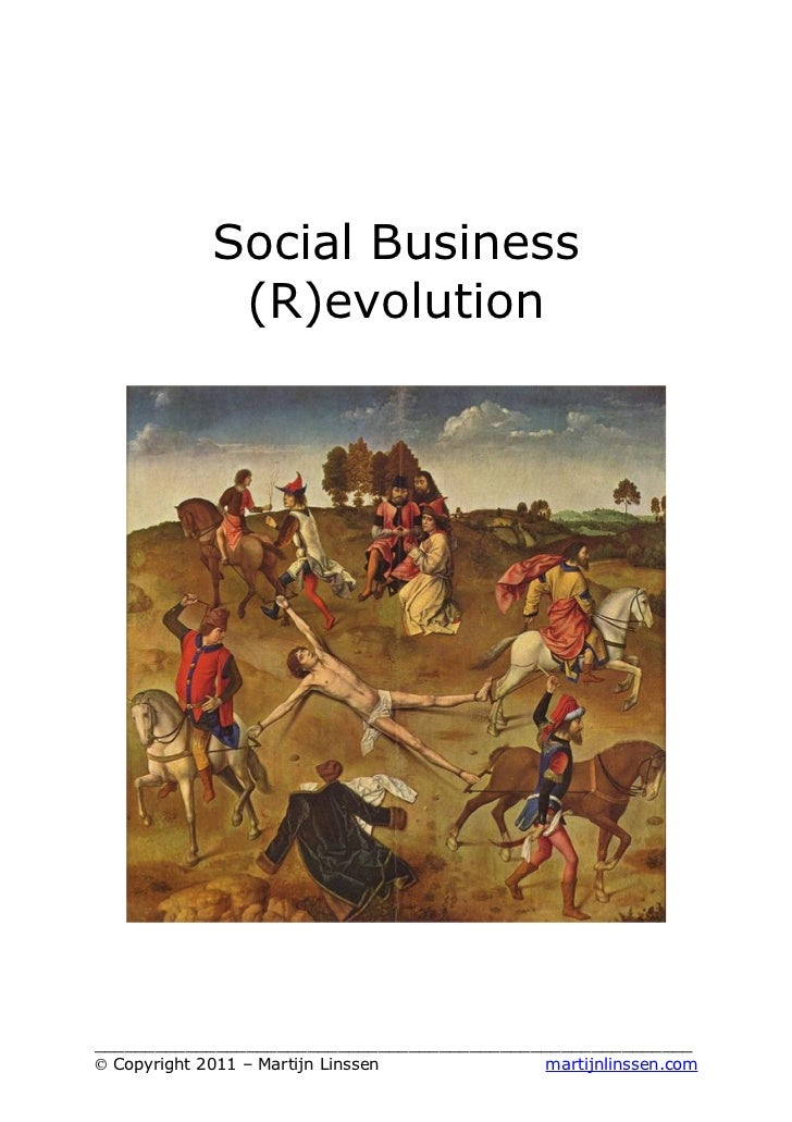 Social Business             (R)evolution___________________________________________________________© Copyright 2011 – Mart...