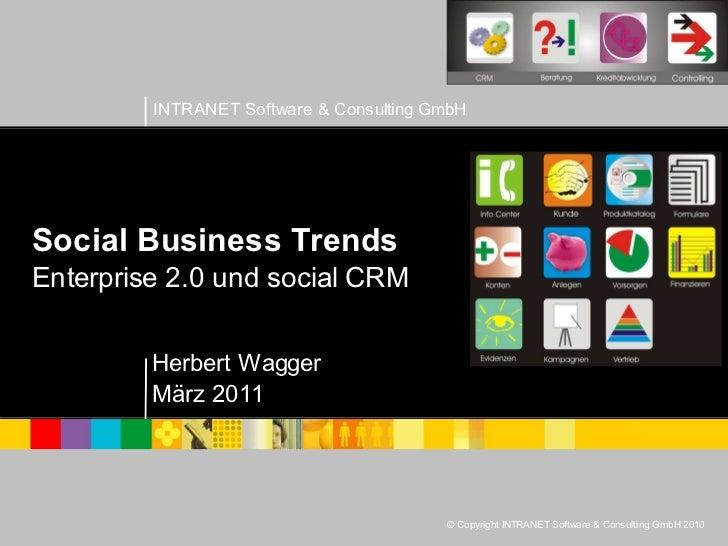 Social Business Trends Enterprise 2.0 und social CRM Herbert Wagger März 2011