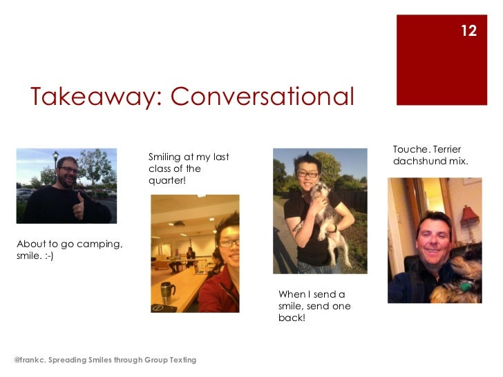 12    Takeaway: Conversational                                                                         Touche. Terrier    ...
