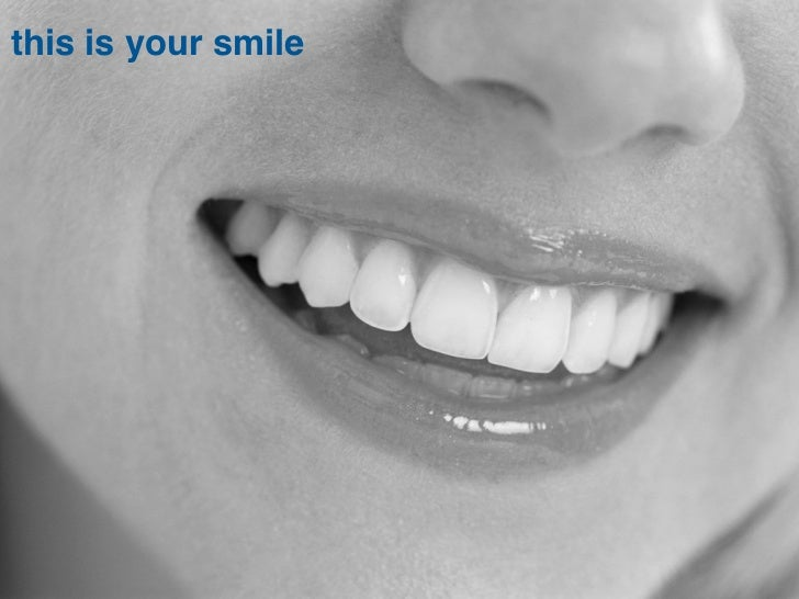 this is your smile