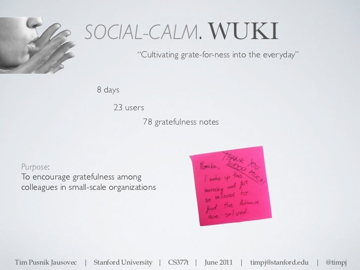 """SOCIAL-CALM. WUKI                                     """"Cultivating grate-for-ness into the everyday""""                      ..."""