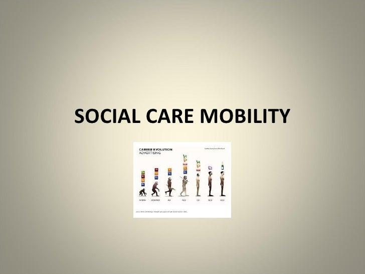 SOCIAL CARE MOBILITY