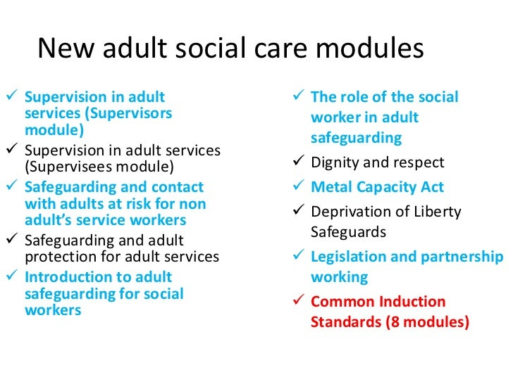 induction for new social care workers in adult social care essay Below is an essay on induction duty of care from anti essays, your source for research papers, essays, and term paper examples introduction to duty of care in health, social care or children's and young people's settings.