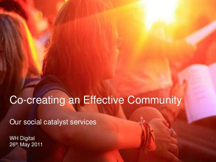 Co-creating Social Communities<br />A Social & Community Partner<br />By White Horse Digital <br />21st May 201<br />Co-cr...