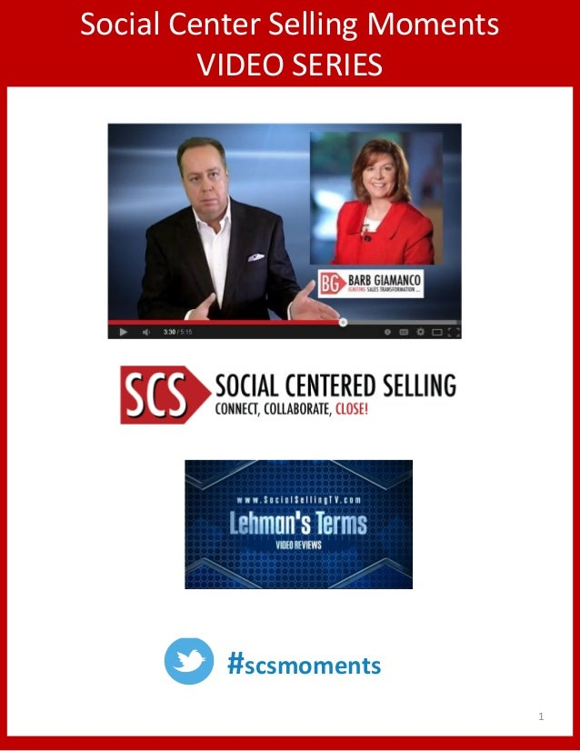 Social Center Selling Moments  VIDEO SERIES  #scsmoments  1