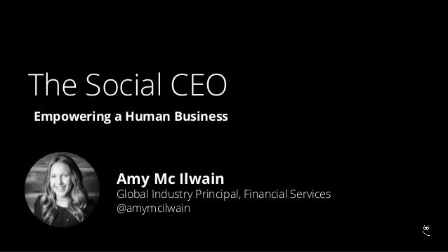 The Social CEO: Empowering a Human Business Slide 3