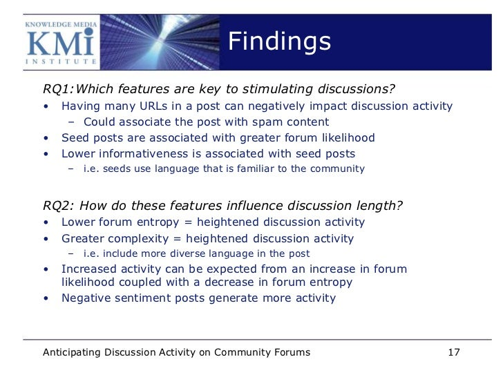 FindingsRQ1:Which features are key to stimulating discussions?•   Having many URLs in a post can negatively impact discuss...