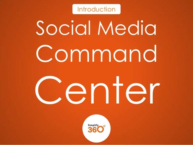 Introduction  Social Media  Command  Center