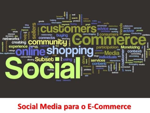 Social Media para o E-Commerce