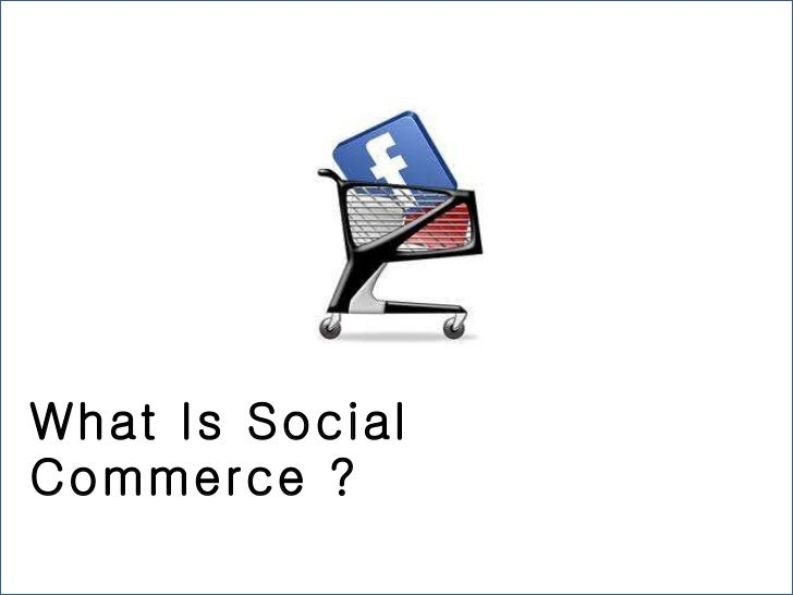 What Is Social Commerce ?