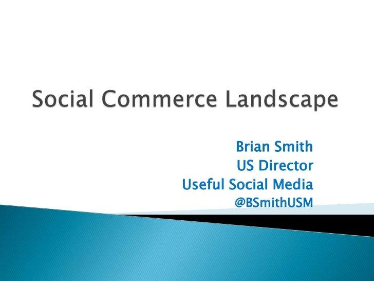 Brian Smith        US DirectorUseful Social Media       @BSmithUSM
