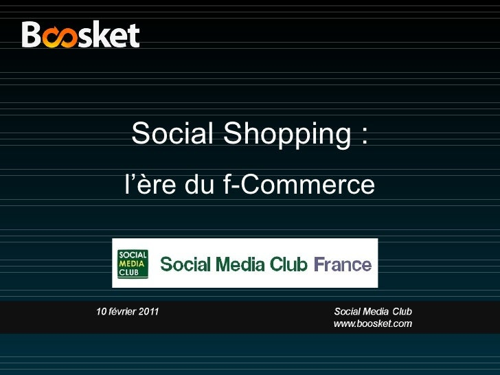 Social Shopping : l 'ère du f-Commerce