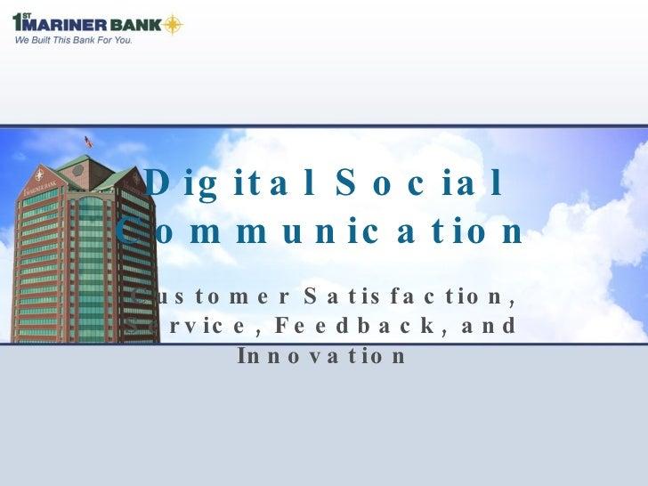 Digital Social Communication Customer Satisfaction, Service, Feedback, and Innovation