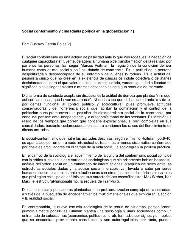 Social conformismo y ciudadanía política en la globalización[1] Por: Gustavo García Rojas[2] El social conformismo es una ...