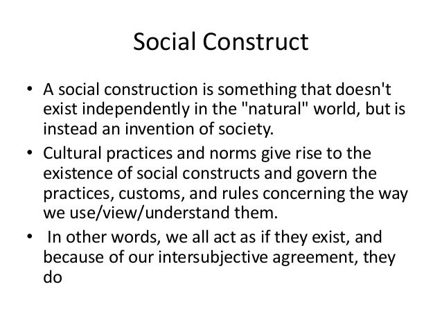 social divisions are socially constructed One's position in the the social class hierarchy has far-reaching effects on their  define mental health and explain why it is regarded as a socially constructed.