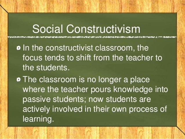 constructivism in the classroom In this section i would like to excerpt an article which describes teacher narratives  about using constructivism in the classroom the article is from the book:.
