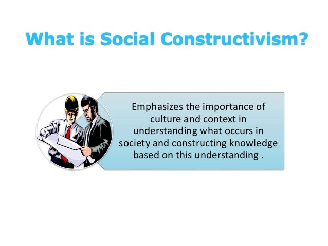 social constructivism essay Educational research on constructivism - an exploratory view social processes cultural context, influenced strongly by effective social communication constructivist curriculum, (1996), states that.